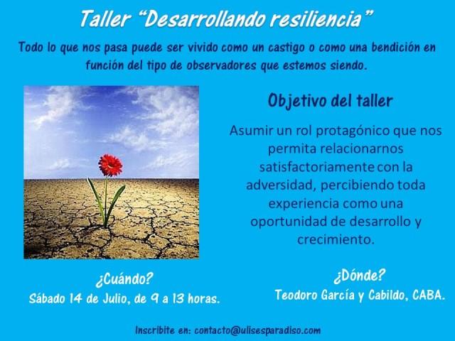 Taller Desarrollando resiliencia II - Sab 14 de julio de 2018